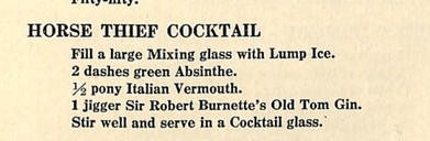 Tom Bullock, The Horse Thief Cocktail